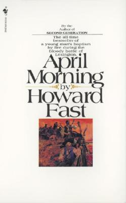 April Morning By Fast, Howard